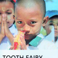 2017.Tooth Fairy ミャンマー歯科ボランティア